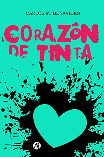 Corazón de tinta eBook: Benavides, Carlos M.: Amazon.es: Tienda Kindle