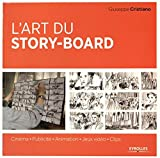 Telecharger Livres L art du story board Cinema Publicite Animation Jeux videos Clips (PDF,EPUB,MOBI) gratuits en Francaise