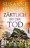 Zärtlich ist der Tod: Kriminalroman (Hannover-Krimis 8)