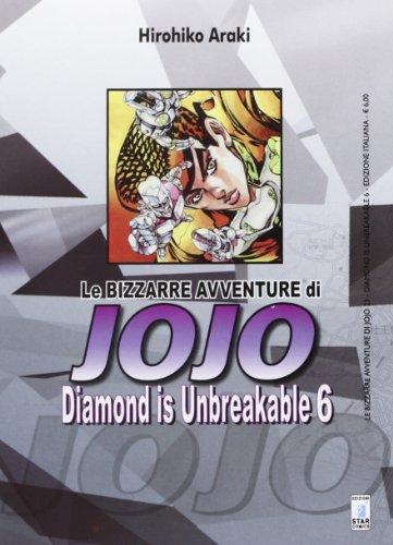 Diamond is unbreakable. Le bizzarre avventure di Jojo: 6