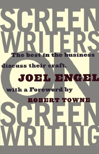 Screenwriters on Screenwriting: the Best in the Business Discuss Their Craft by Robert Towne (Foreword), Joel Engel (31-Dec-1995) Paperback