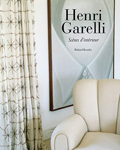 Henri Garelli. Scènes d'intérieur