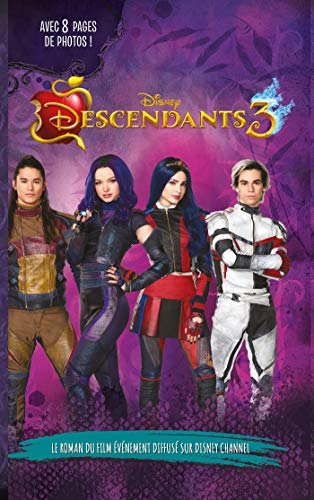 Descendants 3 - Le roman du film : Novélisation du troisième film (Descendants - Le Roman du film) par [Collectif Disney, Hébert, Brigitte]