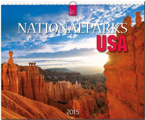 Nationalparks USA 2015 - Original Stürtz-Kalender - Großformat-Kalender 60 x 48 cm -