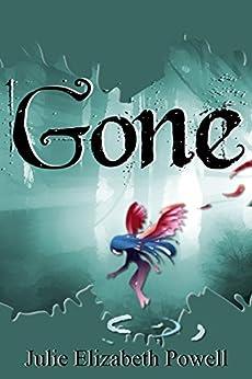 Gone by [Powell, Julie Elizabeth]