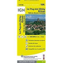 IGN Le-Puy-en-Velay / Privas 1 : 100 000: Top 100 Tourisme et Découverte PNR des Monts d'Ardèche