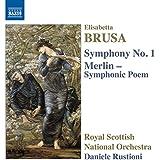 Symphonie n° 1, op. 10 - Merlin, poème symphonique, op. 2