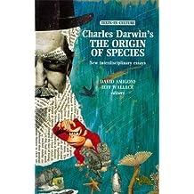 Charles Darwin's the Origin of Species: New Interdisciplinary Essays (Texts in Culture)