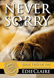 Never Sorry: Volume 2 (Leigh Koslow Mystery Series) (English Edition)