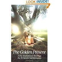 Golden Present: Daily Inspirational Readings by Sri Swami Satchidananda