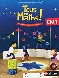 Tous en Maths ! CM1