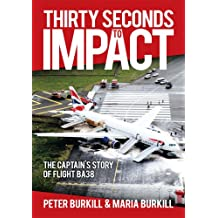 Thirty Seconds to Impact (English Edition)