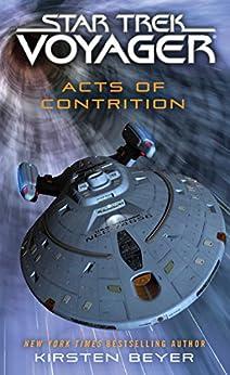 Acts of Contrition (Star Trek: Voyager) by [Beyer, Kirsten]