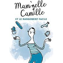 Mam'zelle Camille et le rangement facile