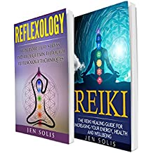Reflexology: Reiki: 2 in 1 Bundle: Book 1: How to Relieve Stress and Reduce Pain through Reflexology Techniques + Book 2: The Reiki Healing Guide for Increasing ... Health and Well-being (English Edition)