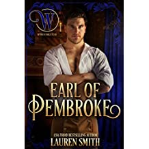 The Earl of Pembroke: The Wicked Earls' Club (The League of Rogues Book 7) (English Edition)