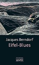 Eifel-Blues: Der 1. Siggi-Baumeister-Krimi (Eifel-Krimi) (German Edition)