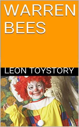 WARREN BEES: By Leon Toystory (English Edition)