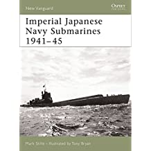 Imperial Japanese Navy Submarines 1941-45 (New Vanguard, Band 135)