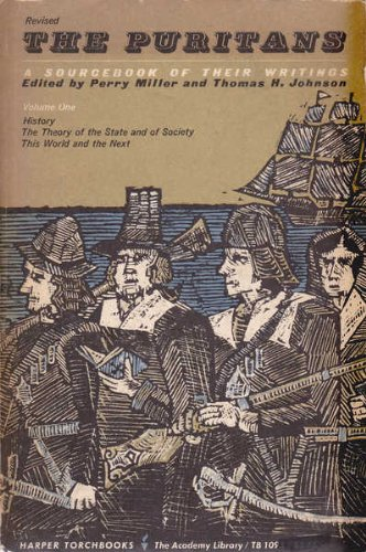 The Puritans: A Sourcebook of Their Writings (Academy Library)