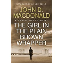 The Girl in the Plain Brown Wrapper: Introduction by Lee Child: Travis McGee, No.10