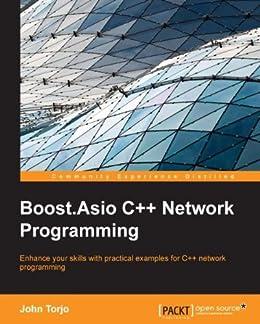 Boost.Asio C++ Network Programming by [Torjo, John]