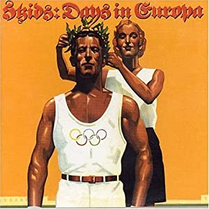 The Skids - Days In Europa