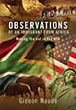 Observations of an Immigrant From Africa: Making the cut in the USA (English Edition)