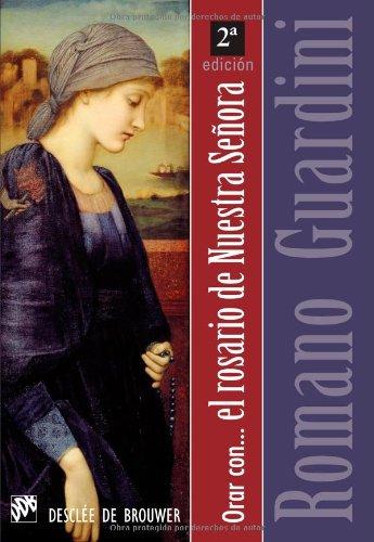 Orar con el Rosario de Nuestra Señora por Romano Guardini