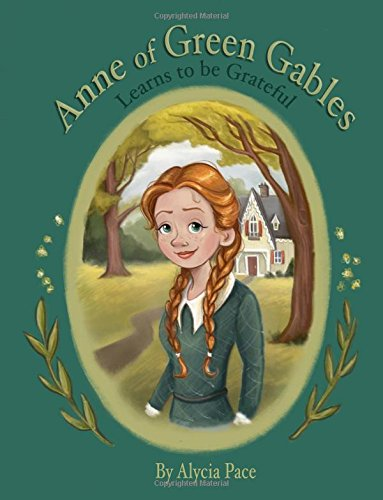 Anne of Green Gables Learns to be Grateful