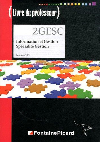 2 GESC 1e STG : Information et Gestion Spécialité Gestion (1Cédérom)