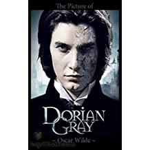 The Picture of Dorian Gray - Oscar Wilde  [Ignatius critical editions] (Annotated) (English Edition)