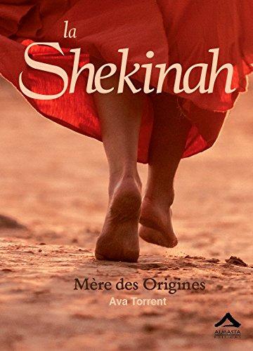 La Shekinah - Mere des Origines Broché - 18 janvier 2018