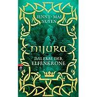 Nijura - Das Erbe der Elfenkrone