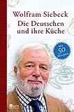 : Die Deutschen und ihre Küche