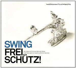 Swing Frei,Schütz!