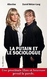La Putain et le Sociologue (French Edition)