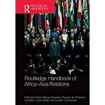 Routledge Handbook of Africa–Asia Relations