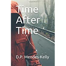 Time After Time: A time-slip mystery with a supernatural twist