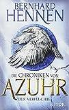 Die Chroniken von Azuhr - Der Verfluchte: Roman - Bernhard Hennen