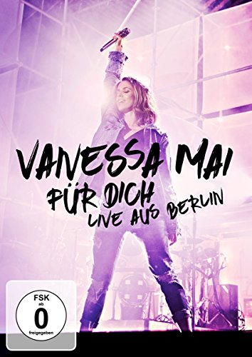 Coverbild: Vanessa Mai - Für dich - Live aus Berlin