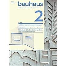 Bauhaus. Zeitschrift der Stiftung Bauhaus. Heft 2 (bauhaus. Die Zeitschrift der Stiftung Dessau, Band 2)