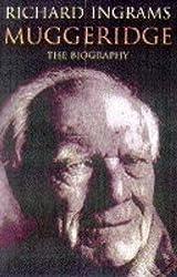 Malcolm Muggeridge: The Biography