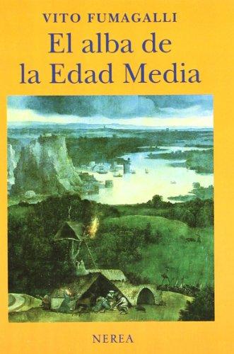 El alba de la Edad Media (Historia) por aavv