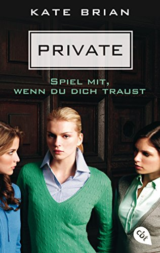 Private - Spiel mit, wenn du dich traust (Die Private-Serie, Band 2)