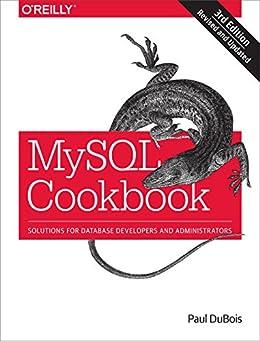 MySQL Cookbook: Solutions for Database Developers and Administrators von [DuBois, Paul]