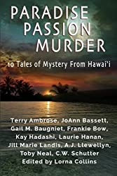 Paradise, Passion, Murder: 10 Tales of Mystery from Hawai?i by Toby Neal (2016-01-26)