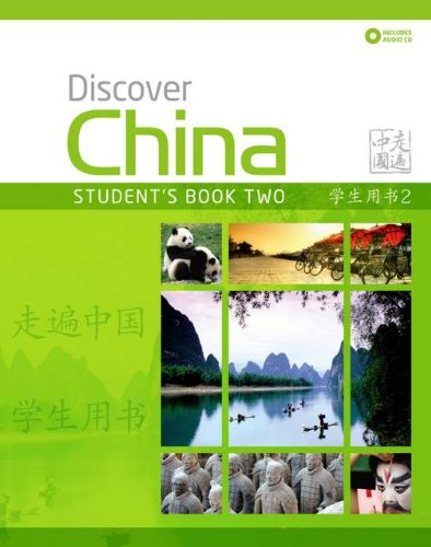 DISCOVER CHINA 2 Sts Pack (Discover China Chinese Language Learning Series)