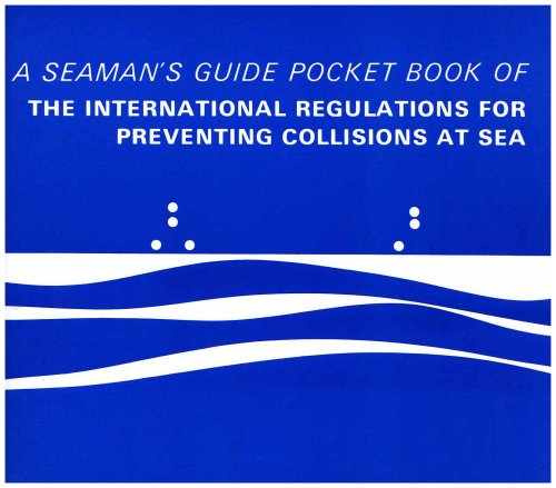 Pocket Book of the International Regulations for Preventing Collisions at Sea: A Seaman's Guide por Tom Jones