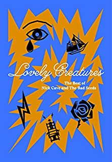 Lovely Creatures-the Best of...(Deluxe Edition) by Nick & the Bad Seeds Cave (B06XFQY4DP) | Amazon Products